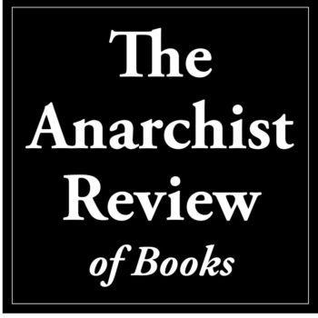 Anarchist Revie of Books masthead in a square formaty